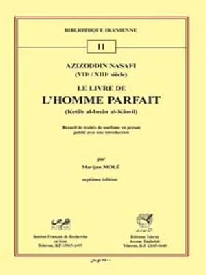 Bi11 Azizoddin Nasafi Le Livre De L Homme Parfait